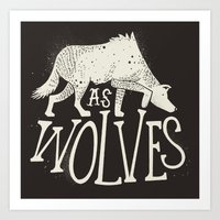 As Wolves Art Print