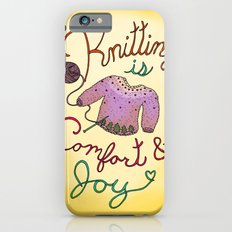 Knitting is Comfort and Joy iPhone 6 Slim Case