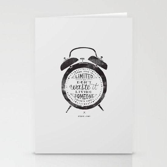 Your Time Is Limited Stationery Card