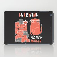 Everyone And Their Mothe… iPad Case