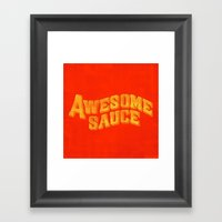 Awesome Sauce Framed Art Print