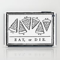Eat, or Die iPad Case