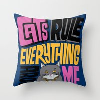 C.R.E.A.M. Cats Rule Eve… Throw Pillow