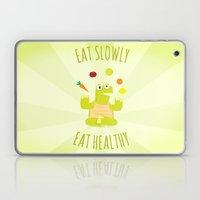 Eat Slowly, Eat Healthy.… Laptop & iPad Skin