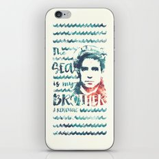 The Sea Is My Brother iPhone & iPod Skin