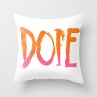 DOPE Throw Pillow