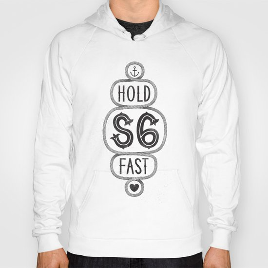 S6 Hold Fast Hoody