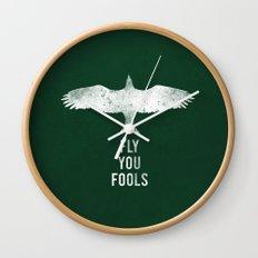 fly you fools Wall Clock