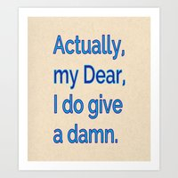 Actually, My Dear Art Print