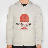 Creep In A T-Shirt Hoody