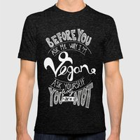 Why Vegan? Mens Fitted Tee Tri-Black SMALL