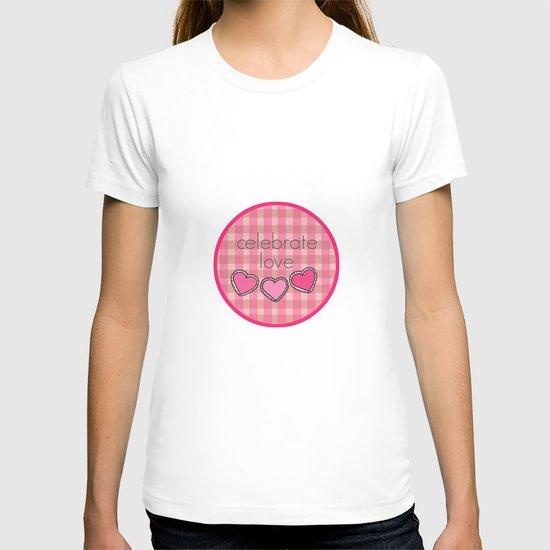 Celebrate Love! T-shirt