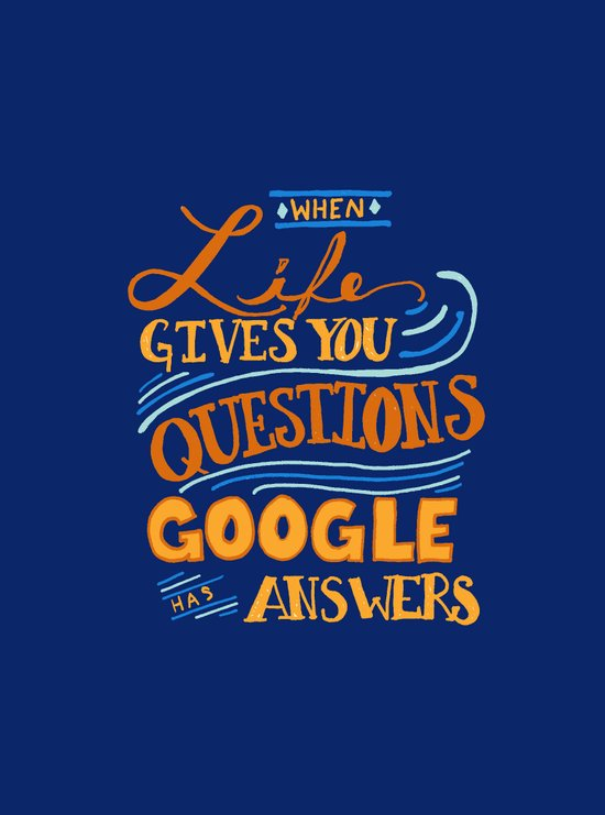 When Life gives you questions... Art Print