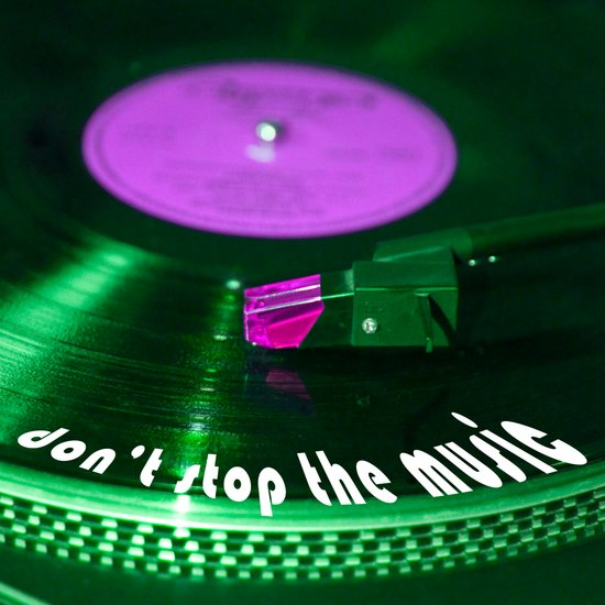 Don't stop the music Art Print