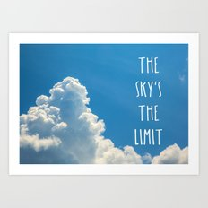 Sky's the limit - cloudscape Art Print