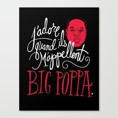 French Poppa Canvas Print