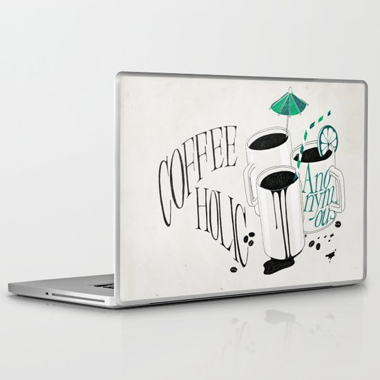 Us And Them: Coffeeholic Anonymous. Laptop & iPad Skin