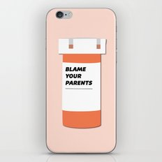 Blame Your Parents iPhone & iPod Skin