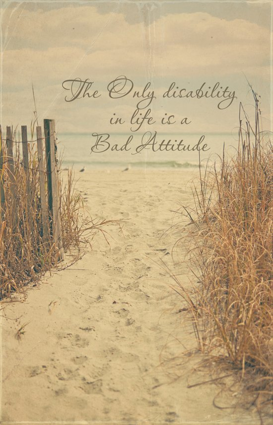 The Only disability in life..... Art Print