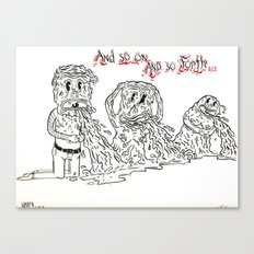 And So Forth Canvas Print