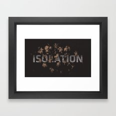 Isolation Framed Art Print