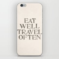 Eat well, Travel often iPhone & iPod Skin