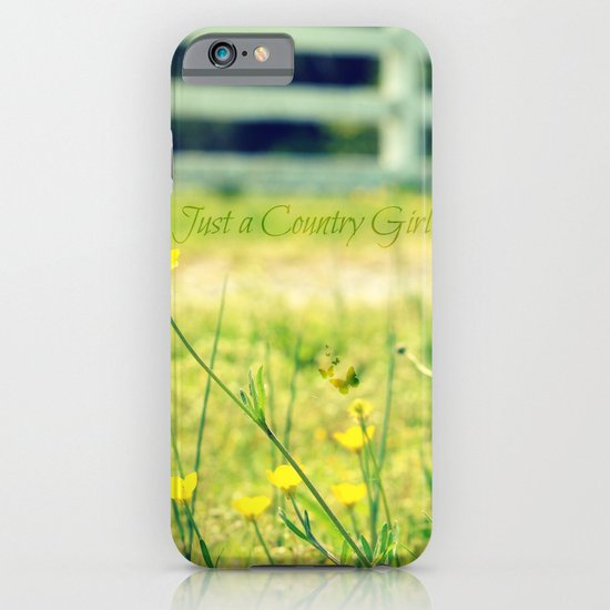 Just a Country Girl... iPhone & iPod Case