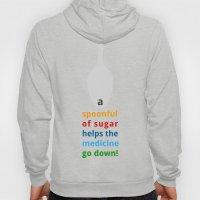 A spoon full of sugar Hoody