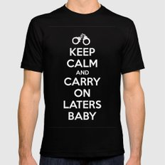 Keep calm and Carry on laters baby Black SMALL Mens Fitted Tee