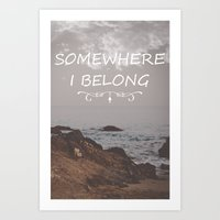 Somewhere i belong Art Print
