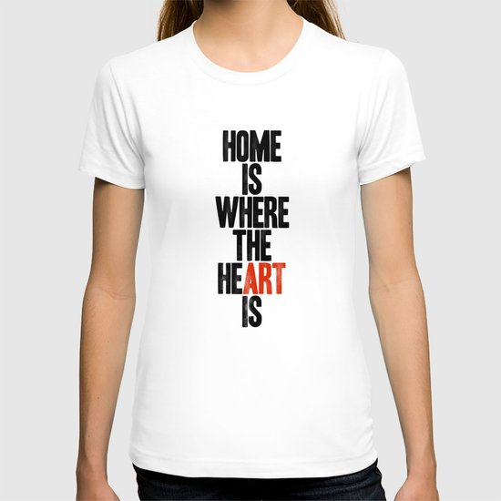 HOME IS WHERE THE HE(ART) IS T-shirt