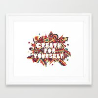 Create For Yourself (1) Framed Art Print