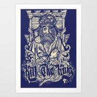 Kill The King Art Print