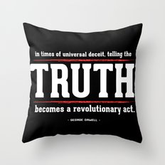 Telling the Truth is a Revolutionary Act Throw Pillow
