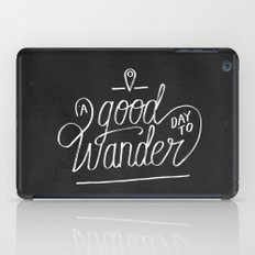 Good Day to Wander iPad Case