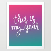 This Is My Year Art Print