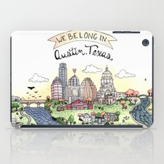We Belong in Austin iPad Case