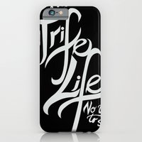 Living the Trife Life iPhone 6 Slim Case