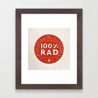 100% Rad Framed Art Print