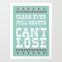 Clear Eyes Full Heart Can't Lose Art Print