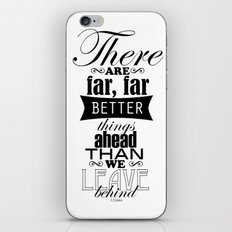 There are far, far better things... iPhone & iPod Skin