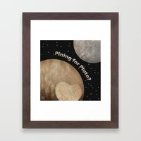 Pining For Pluto Framed Art Print