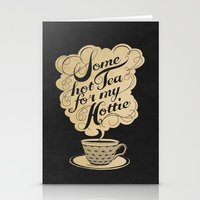 tea Stationery Cards featuring Some Hot Tea For My Hottie by Laura Graves
