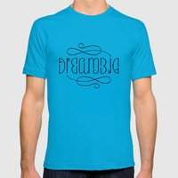 Dream Big!! Mens Fitted Tee Teal SMALL
