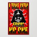 Don't Take No Sith!  |  Darth Vader Canvas Print