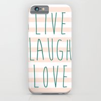 iPhone & iPod Case featuring LIVE LAUGH LOVE by natalie sales