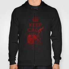 Keep calm? Hoody
