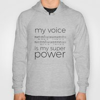 My voice is my super power (bass, white version) Hoody