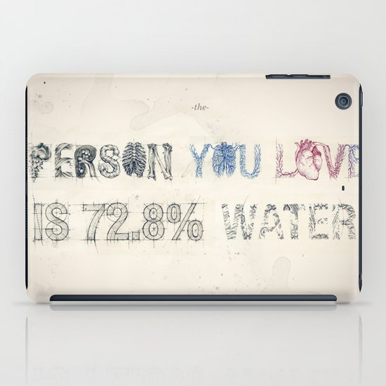 The Person You Love Is 72.8% Water iPad Case