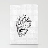 Talk to my hand Stationery Cards